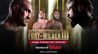 Jadwal dan Live Streaming Fury vs Wilder 3 World Heavyweight Championship di Vidio. (Sumber : dok. vidio.com)