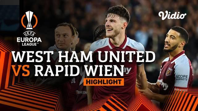 Berita video highlights Liga Europa, West Ham United berhasil menang 2-0 atas Rapid Wina, Jumat (1/10/2021).