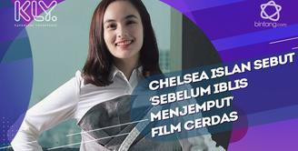 Ini yang membuat Chelsea Islan tertarik bermain dalam film Sebelum Iblis Menjemput