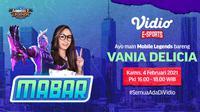 Live streaming mabar Mobile Legends bersama Vania Delicia, Kamis (4/2/2021) dapat disaksikan melalui platform Vidio, Bola.com, dan Bola.net. (Dok. Vidio)
