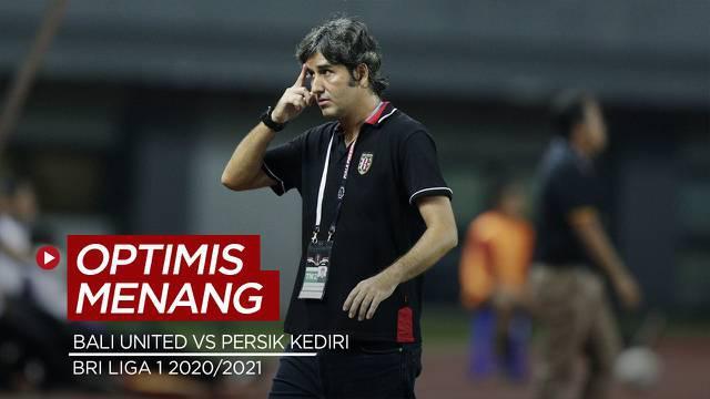 Berita Video Bali United Optimis Raih Kemenangan Lawan Persik Kediri di Laga Perdana BRI Liga 1 2020/2021