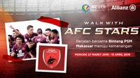 Allianz Walk with AFC Stars PSM Makassar