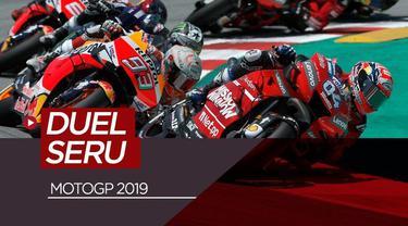 Berita video duel-duel seru pada balapan MotoGP 2019 yang sudah terjadi.