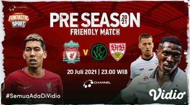 Link Live Streaming Liverpool vs Stuttgart dan Wacker Innsbruck di Vidio, Rabu 20 Juli 2021