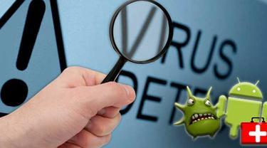 Waspada, 14 Virus Berbahaya untuk Smarthone Android Kamu