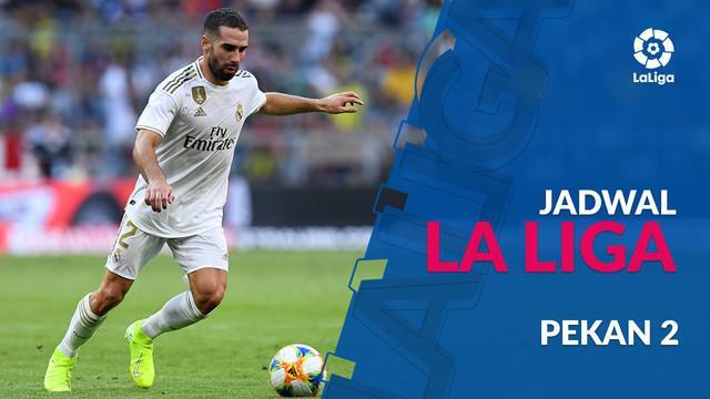 Berita video jadwal La Liga 2019-2020 pekan ke-2. Real Madrid hadapi Real Valladolid, Barcelona ditantang Real Betis.