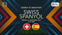 Swiss vs Spanyol (Liputan6.com/Abdillah)