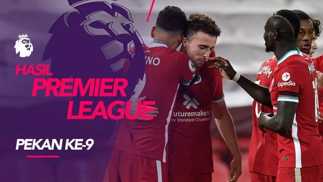 Berita motion grafis hasil Liga Inggris pekan ke-9. Liverpool menang besar atas Leicester City.