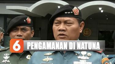 Tujuh unit kapal perang Republik Indonesia serta dua buah pesawat tempur F-16 masih dipertahankan di Natuna.
