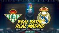 La Liga - Real Betis Vs Real Madrid (Bola.com/Adreanus Titus)