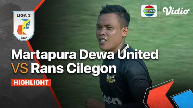 Berita Video, Highlights Pertandingan Dewa United Vs RANS Cilegon FC pada Selasa (28/9/2021)