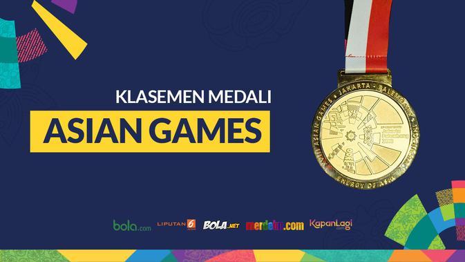 Klasemen Medali Asian Games 2018 Terkini - Bola Liputan6.com