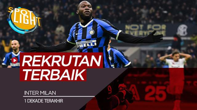 Berita Video Spotlight Romelu Lukaku dan 4 Rekrutan Terbaik Inter Milan Dalam 10 Tahun Terakhir
