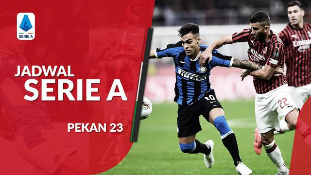Berita video jadwal Serie A 2019-2020 pekan ke-23. Derbi Inter Milan vs AC Milan, Senin (10/2/2020) di Stadiun Guiseppe Meazza, Milan.