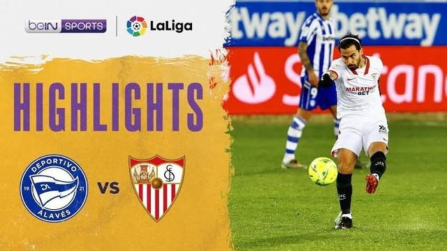 Berita video highlights Liga Spanyol, Sevilla taklukkan Deportivo Alaves dengan skor 2-1, Rabu dini hari (20/1/21)