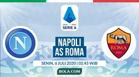 Serie A: Napoli vs AS Roma. (Bola.com/Dody Iryawan)
