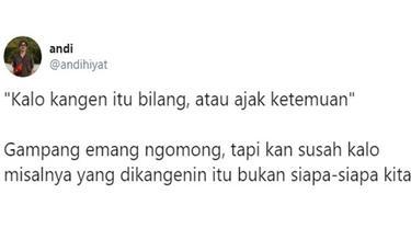 7 Curhatan Netizen saat Kangen dengan Orang Ini Bikin Geleng Kepala