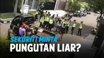 VIDEO: Terekam Sejumlah Sekuriti Komplek Lakukan Pemerasan dan Intimidasi