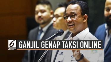 Gubernur DKI Jakarta Anies BAswedan akan pertimbangan soal taksi online. Terbebas dari sistem ganjil genap yang diterapkan di Jakarta.