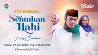 FTV Sentuhan Ilahi Indosiar yang diperankan Rhoma Irama, Camelia Malik, dan Silvia Anggraini