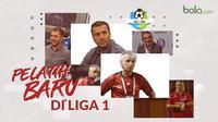 Pelatih-pelatih baru di Liga 1. (Bola.com/Dody Iryawan)