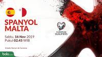 Kualifikasi Piala Eropa 2020 - Spanyol Vs Malta (Bola.com/Adreanus Titus)