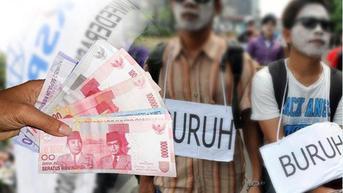 Tuntutan Kenaikan Upah Minimum Tak Dituruti, Buruh Ancam Mogok Kerja