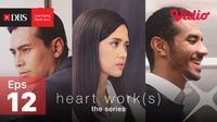 Heart Work(s) Episode 12, Perasaan Itu Bukan Mainan. sumberfoto: Vidio
