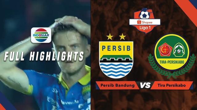 Berita Video Highlights Shopee Liga 1, Persib Bandung Ditahan PS Tira 1-1