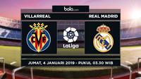 Jadwal La Liga 2018-2019 pekan ke-17, Villarreal vs Real Madrid. (Bola.com/Dody Iryawan)