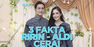 3 Fakta Perceraian Ririn Dwi Ariyanti dan Aldi Bragi