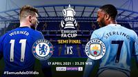 Duel Chelsea vs Manchester City, Sabtu (17/4/2021) pukul 23.25 WIB di Piala FA dapat disaksikan melalui platform streaming Vidio. (Dok. Vidio)