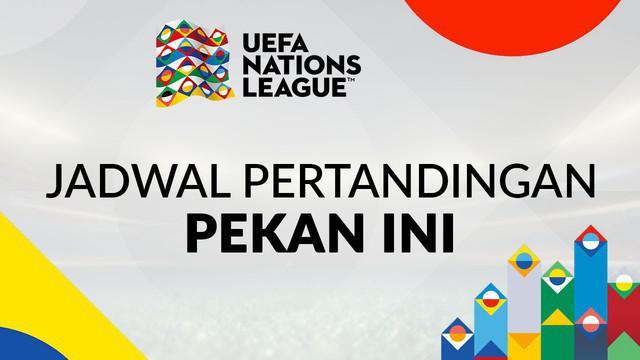 Berita video jadwal pertandingan UEFA Nations League pekan ini