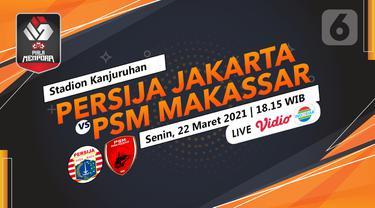 Prediksi Persija Jakarta vs PSM Makassar