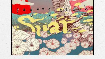 Lirik Lagu Suar, Single Terbaru Payung Teduh