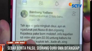 Seorang guru SMA di Ciamis, Jawa Barat, ditangkap polisi karena terbukti sebarkan berita palsu tentang orang gila bakar pesantren