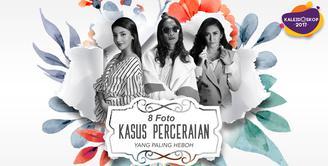 Di dunia hiburan Indonesia, perceraian seakan menjadi hal yang wajar. Di tahun 2017 ini, ada beberapa perceraian yang menghebohkan. (Design: Nurman Abdu Hakim/Bintang.com)
