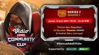 Live Streaming Vidio Community Cup Season 7 PUBGM Series 7 di Vidio, Jumat 18 Juni 2021. (Sumber : dok. vidio.com)