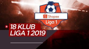 Berita video 18 klub peserta Shopee Liga 1 2019