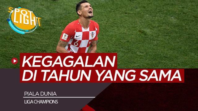 Berita Video Spotlight Dejan Lovren dan 4 Pemain Yang Gagal di Liga Champions dan Piala Dunia di Tahun Yang Sama