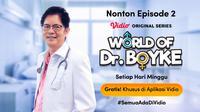 Vidio Original Series World of Dr. Boyke dapat disaksikan setiap hari Minggu. (Sumber: Vidio)