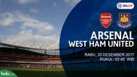 Jadwal Piala Liga Inggris, Arsenal Vs West Ham United. (Bola.com/Dody Iryawan)