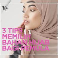 3 Tips Memilih Bahan Hijab Bagi Pemula