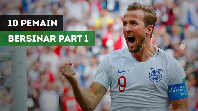 Berita video 10 pemain yang bersinar di Piala Dunia Rusia 2018 part 1.