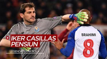 Berita Video Legenda Real Madrid dan Timnas Spanyol, Iker Casillas Pensiun