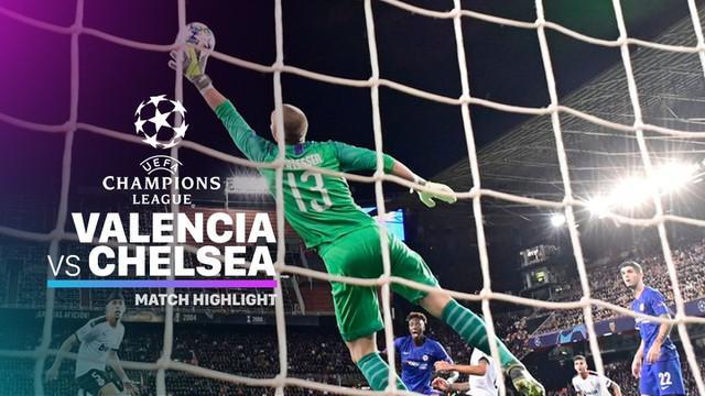 Berita Video Highlights Liga Champions, Valencia berhasil tahan  imbang Chelsea 2-2