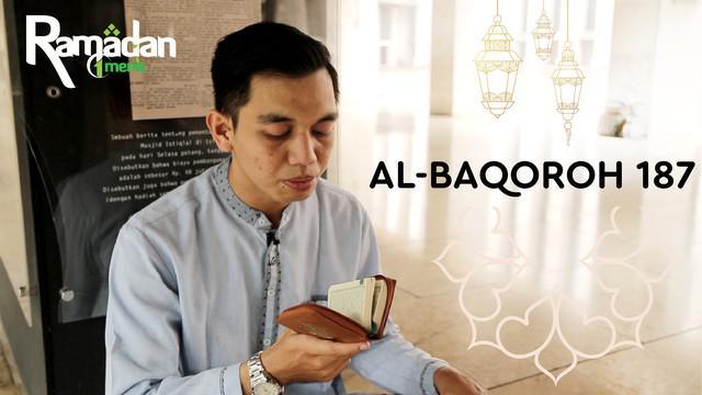 Ngaji bareng kali ini, akan membacakan Ayat Al-Baqoroh ayat 187 mengenai Puasa. Surat ini dibacakan oleh Ilham Firdaus. Yuk kita simak!