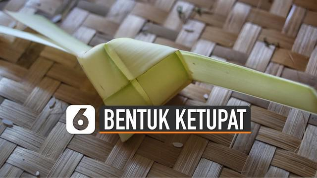 Ternyata ketupat di Indonesia bentuknya variatif.