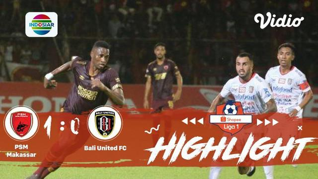 Pertandingan Shopee Liga 1 antara PSM Makassar vs Bali Utd dimenangkan oleh tim PSM dengan score 1 - 0, dan berikut adalah highlig...