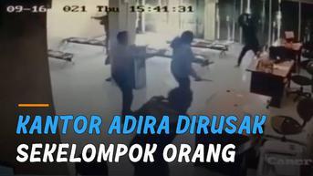 VIDEO: Viral Kantor Adira Dirusak Sekelompok Orang Bersenjata